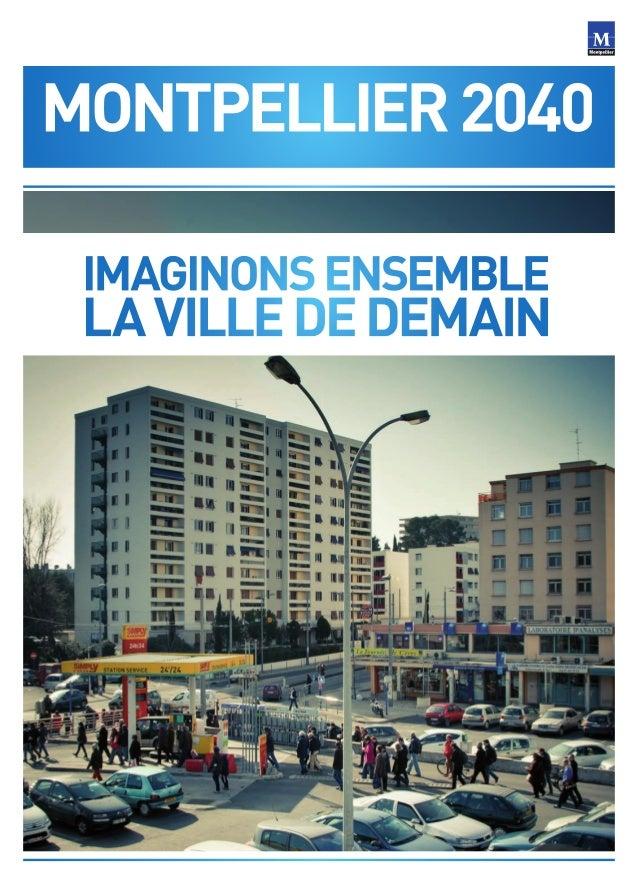 Journal des assises du projet urbain Montpellier 2040