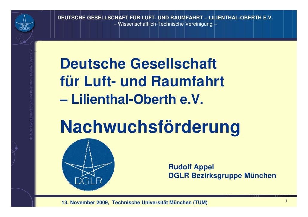 DEUTSCHE GESELLSCHAFT FÜR LUFT- UND RAUMFAHRT – LILIENTHAL-OBERTH E.V.                                                    ...