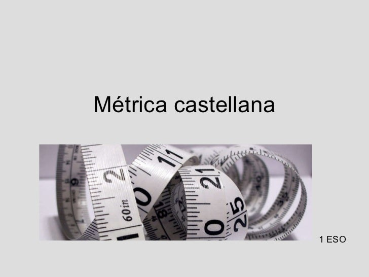 Métrica castellana 1 ESO