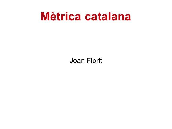 Mètrica catalana Joan Florit