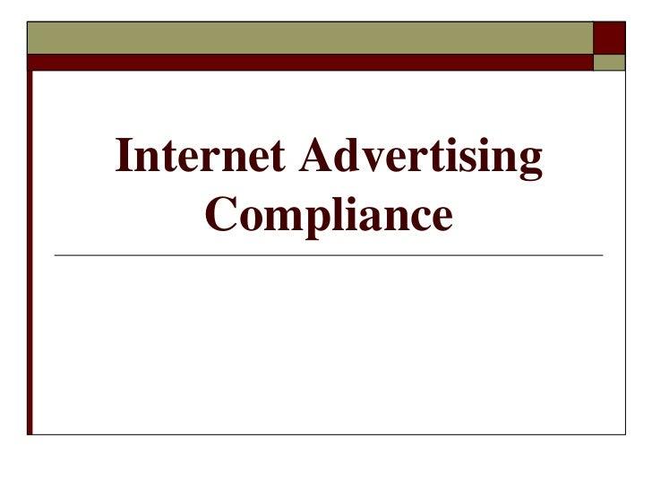 Internet Advertising    Compliance