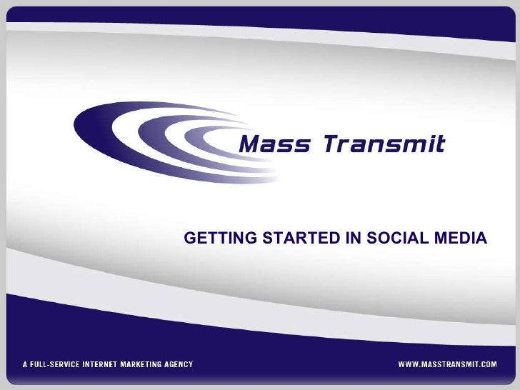 Mass Transmit: Getting Started in Social Media (leave-behind)