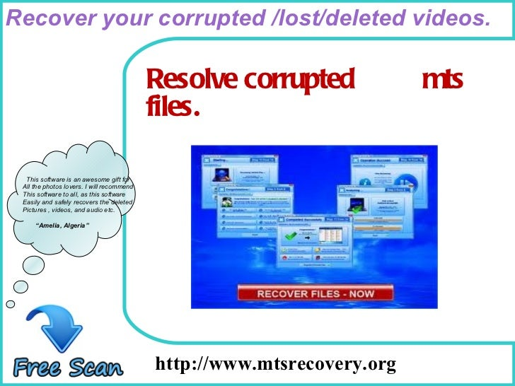 Repairs your corrupted mts files