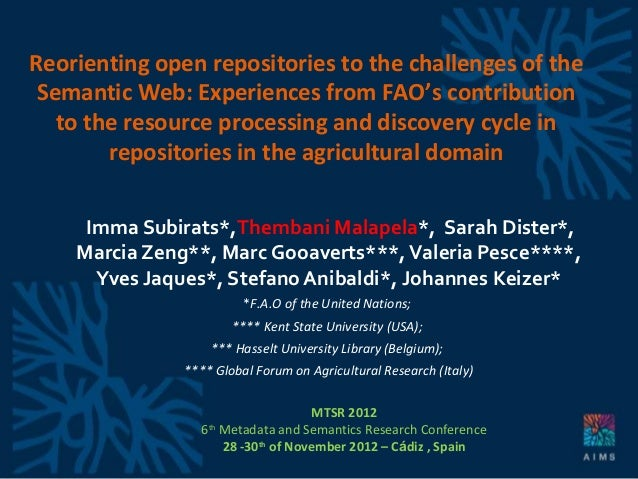 Reorienting open repositories to the challenges of the Semantic Web: Experiences from FAO's contribution to the resource processing and discovery cycle in repositories in the agricultural domain