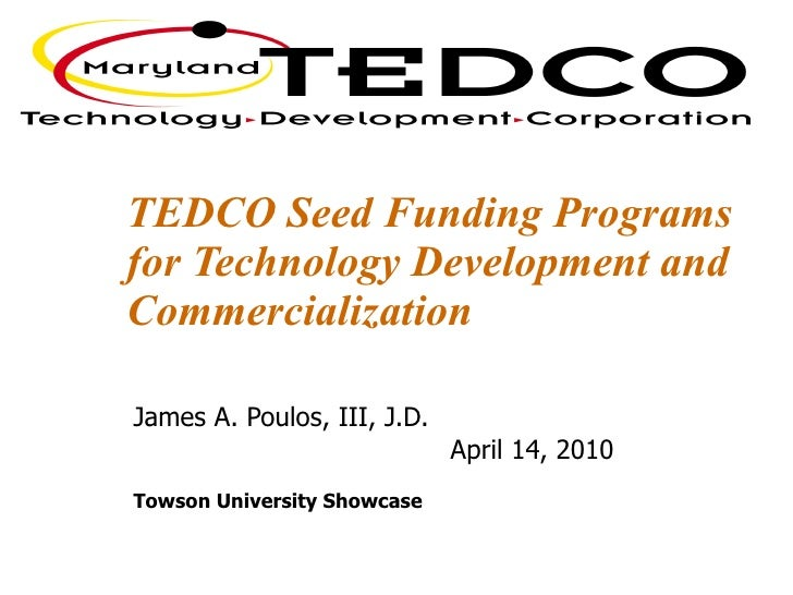 TEDCO Presentation for 2010 Showcase