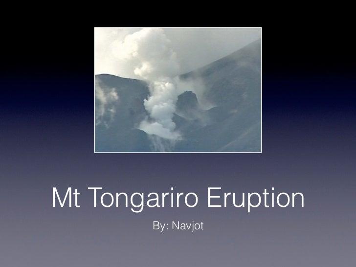 Mt Tongariro Eruption        By: Navjot
