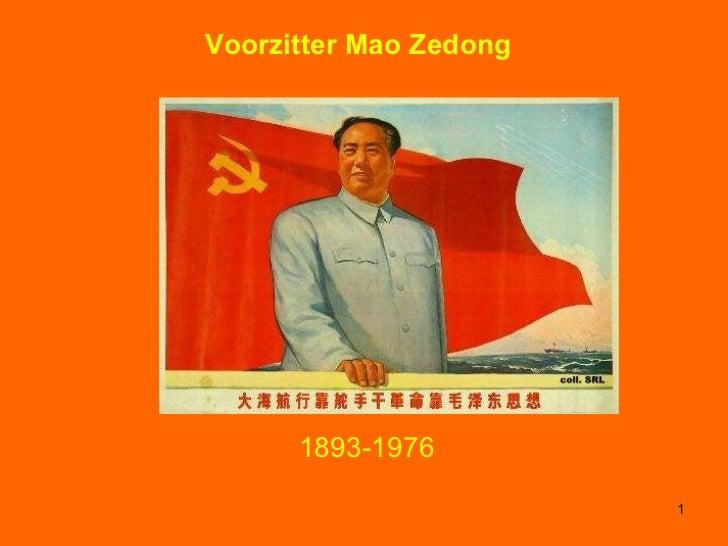Voorzitter Mao Zedong 1893-1976