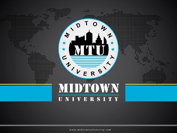 Midtown University is dedicated toproviding flexible, affordable, andaccessible learning opportunities to adiverse body of...