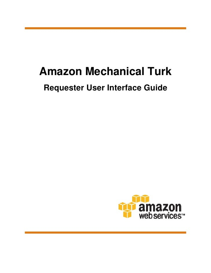Amazon Mechanical Turk Requester User Interface Guide