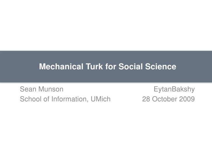 Mechanical Turk for Social Science Introduction