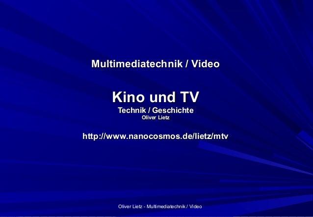 Oliver Lietz - Multimediatechnik / Video Multimediatechnik / VideoMultimediatechnik / Video Kino und TVKino und TV Technik...