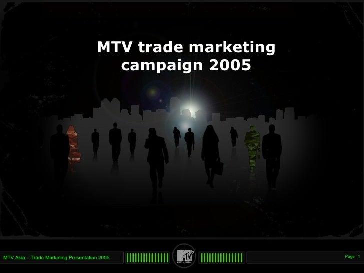 MTV trade marketing campaign 2005