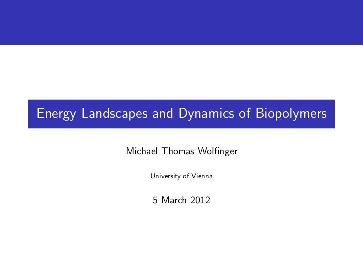 Energy Landscapes and Dynamics of Biopolymers