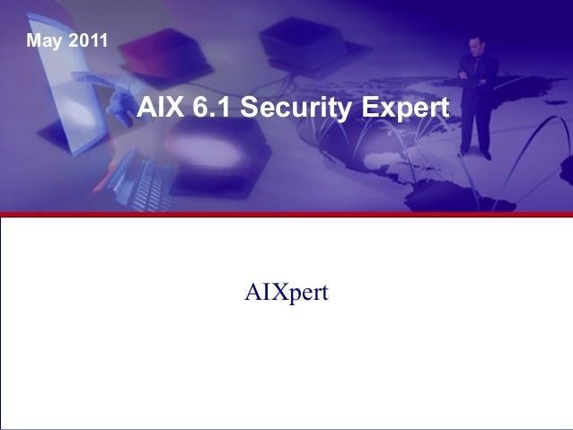 AIX 6.1 Security Expert May 2011 AIXpert