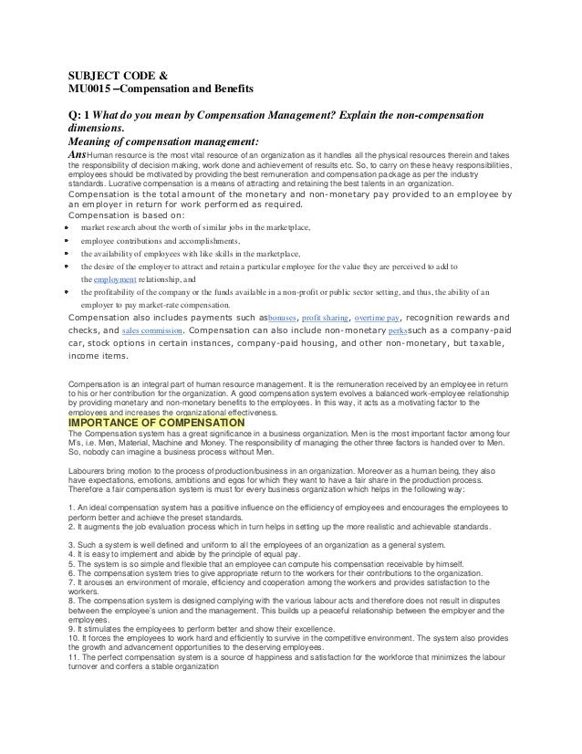 SUBJECT CODE & MU0015 –Compensation and Benefits Q: 1 What do you mean by Compensation Management? Explain the non-compens...