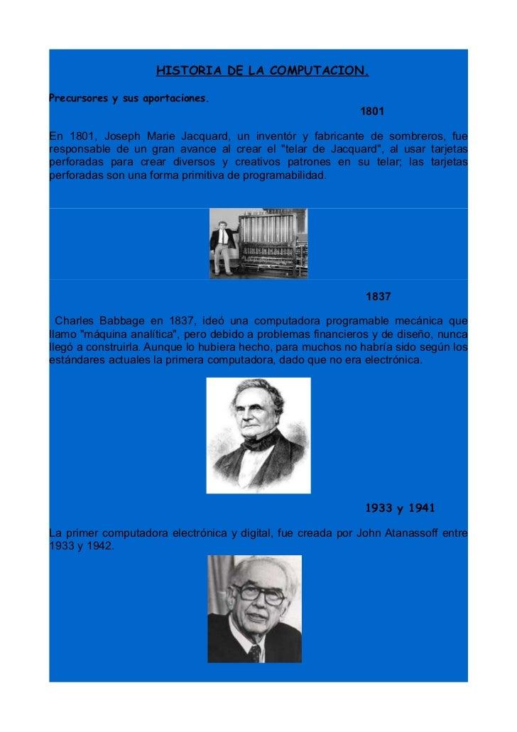 HISTORIA DE LA COMPUTACION.  Precursores y sus aportaciones.                                                             1...
