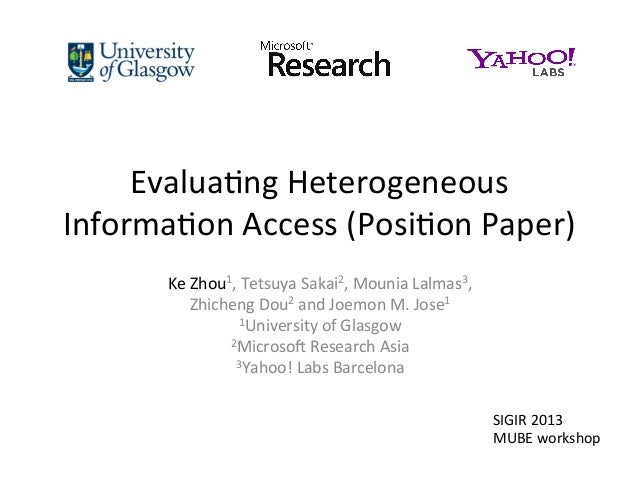 Evaluating Heterogeneous Information Access (Position Paper)