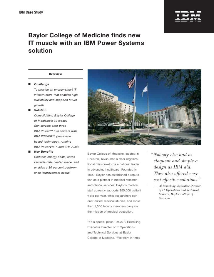 IBM Case Study     Baylor College of Medicine finds new     IT muscle with an IBM Power Systems     solution               ...