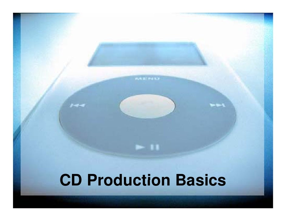 CD Production Basics
