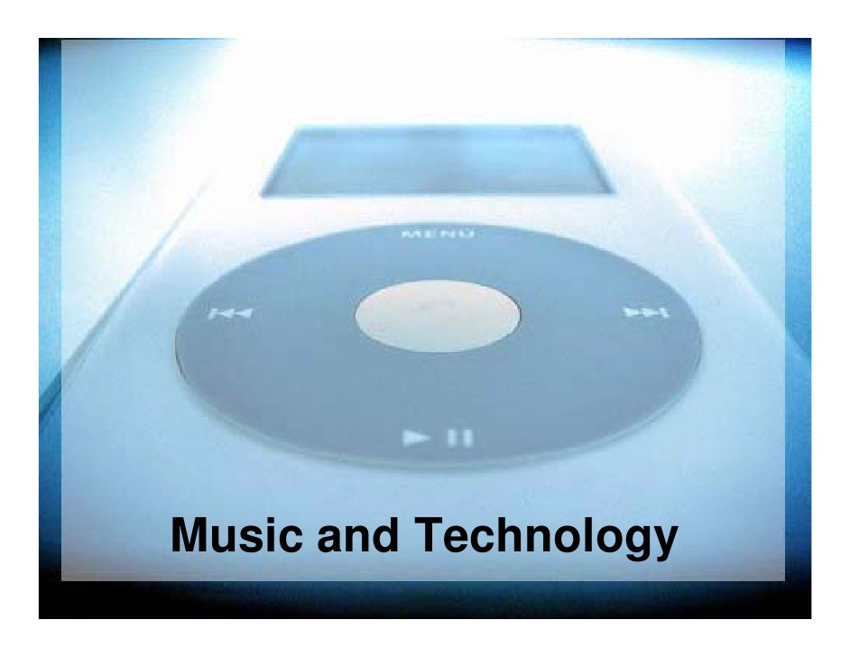 Music and Technology