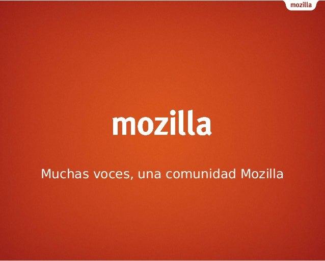Muchas voces, una Comunidad Mozilla