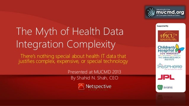 The Myth of Health Data Integration Complexity There's nothing special about health IT data that justifies complex, expens...