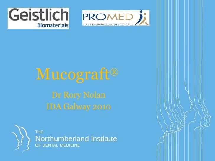 Mucograft® IDA galway 2010