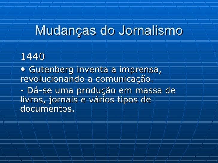 Mudanças do Jornalismo