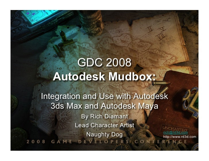 GDC 2008   Autodesk Mudbox:Integration and Use with Autodesk   3ds Max and Autodesk Maya          By Rich Diamant        L...