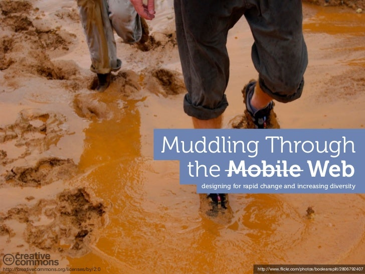 Muddling Through the Mobile Web