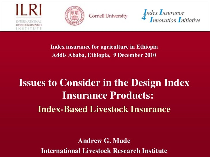 Issues to consider in the design of index insurance products: Index-Based Livestock Insurance