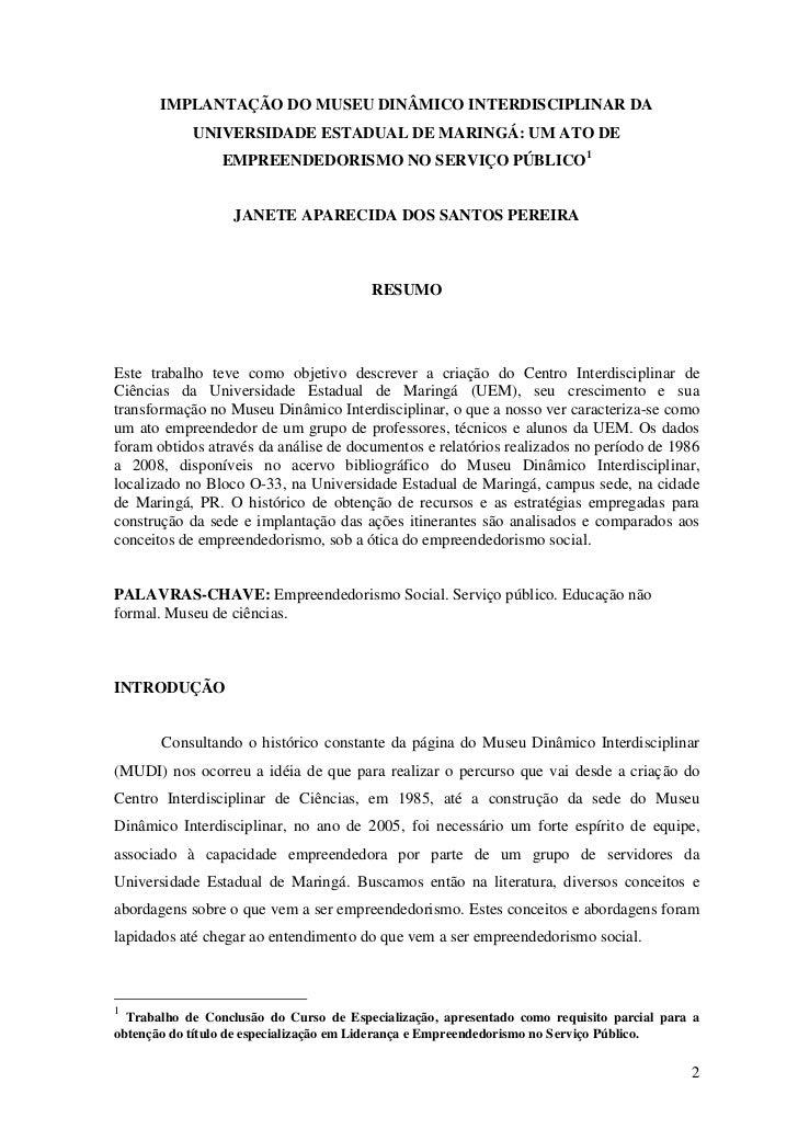 IMPLANTAÇÃO DO MUSEU DINÂMICO INTERDISCIPLINAR DA            UNIVERSIDADE ESTADUAL DE MARINGÁ: UM ATO DE                 E...