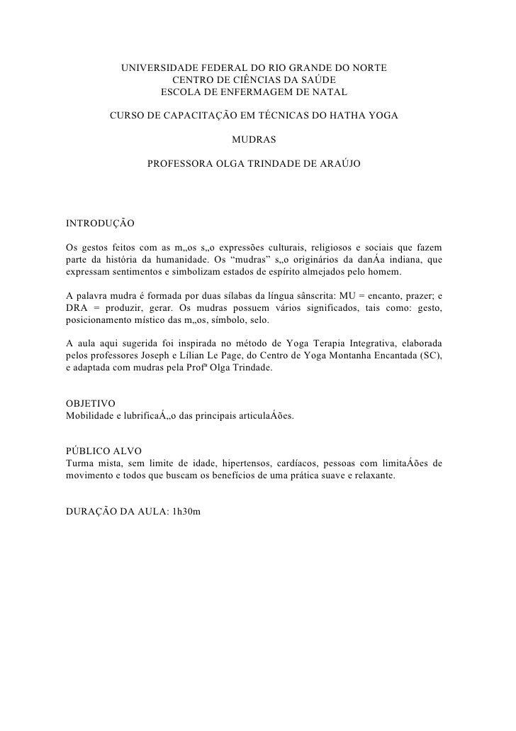 UNIVERSIDADE FEDERAL DO RIO GRANDE DO NORTE                      CENTRO DE CIÊNCIAS DA SAÚDE                    ESCOLA DE ...