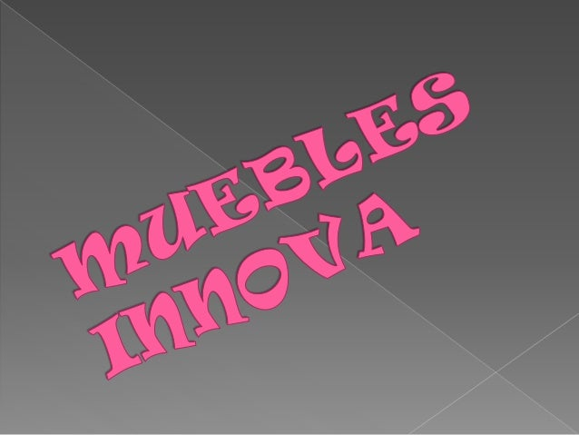 Muebles innova 1 for Innova muebles