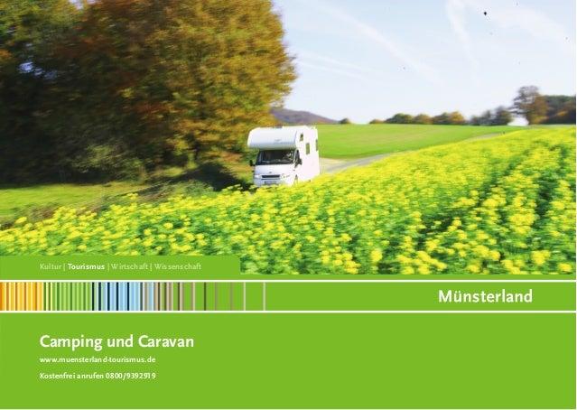 Kultur | Tourismus | Wirtschaft | Wissenschaft  Camping und Caravan www.muensterland-tourismus.de Kostenfrei anrufen 0800/...
