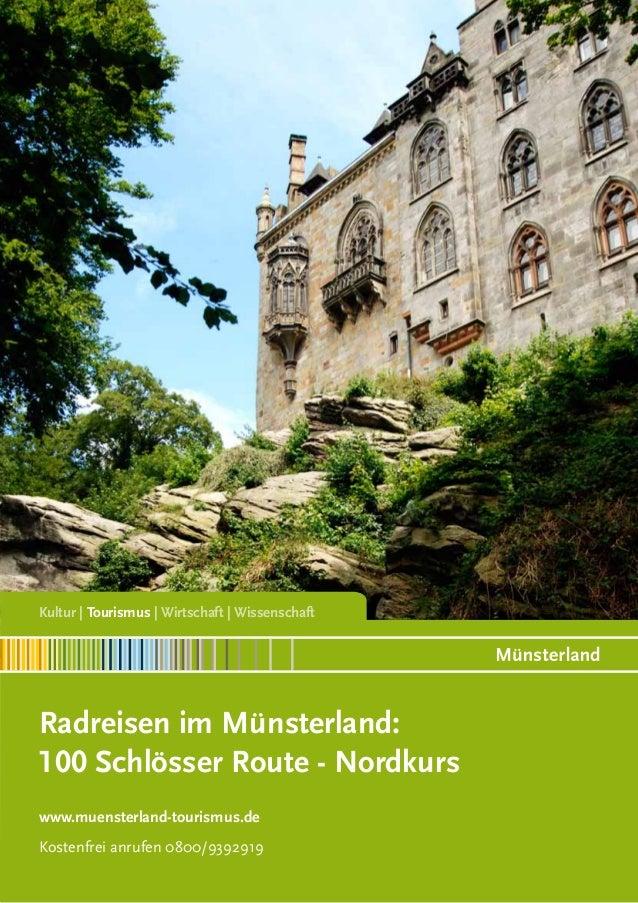 Kultur | Tourismus | Wirtschaft | Wissenschaft  Radreisen im Münsterland: 100 Schlösser Route - Nordkurs www.muensterland-...