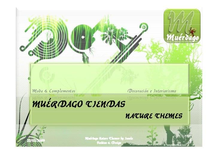 Muerdago Nature Themes