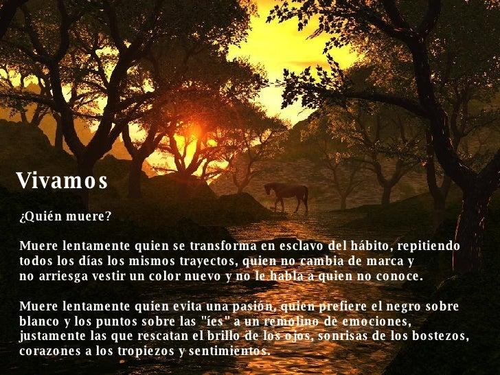Muere Lentamente - Pablo Neruda