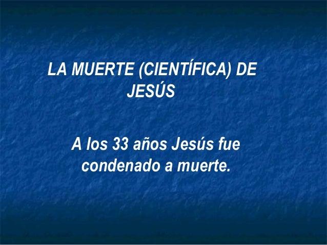 MUERTE IMPRESIONANTE DE JESUS
