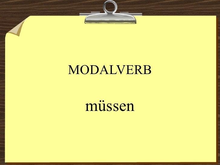 MODALVERB müssen