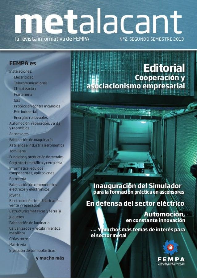 Instalaciones: Electricidad Telecomunicaciones Climatización Fontanería Gas  Protección contra incendios  Frío indu...