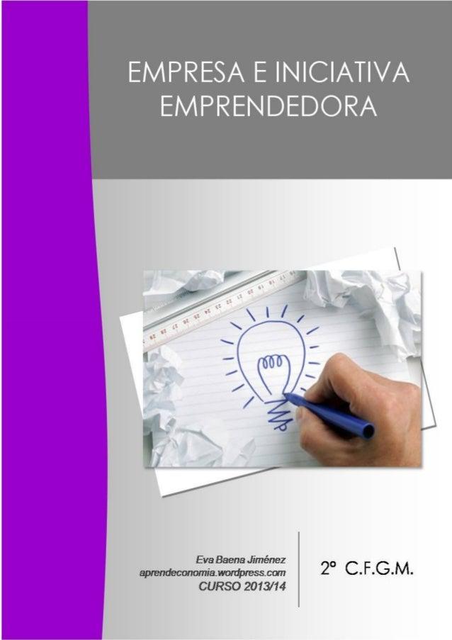 ÍNDICE Unidad 1: La empresa y el empresario 4 Unidad 2: Emprendimiento  Primeros pasos 19 Unidad 3: Clases de empresas  ...