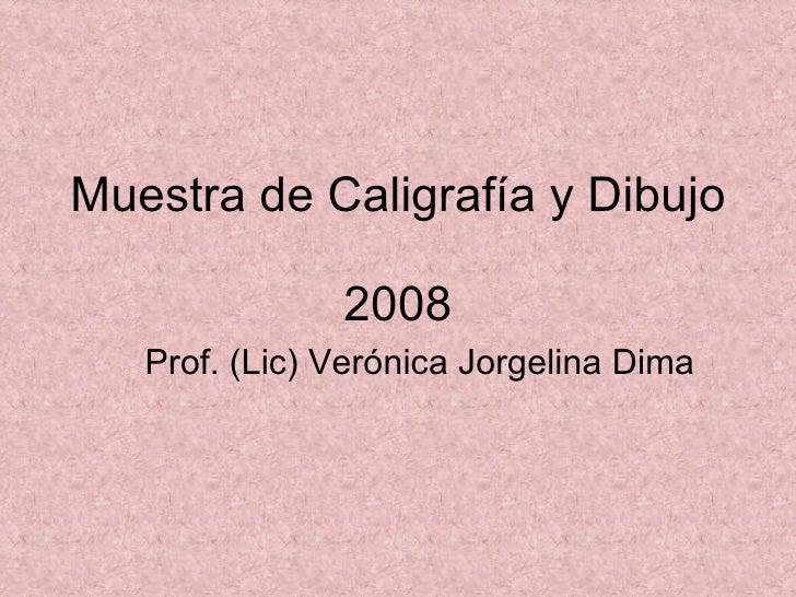 Muestra De CaligrafíA Y Dibujo 2008