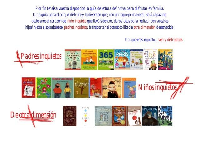 De otra dimensión Niños inquietos Por fin tenéis a vuestra disposición la guía de lectura definitiva para disfrutar en fam...