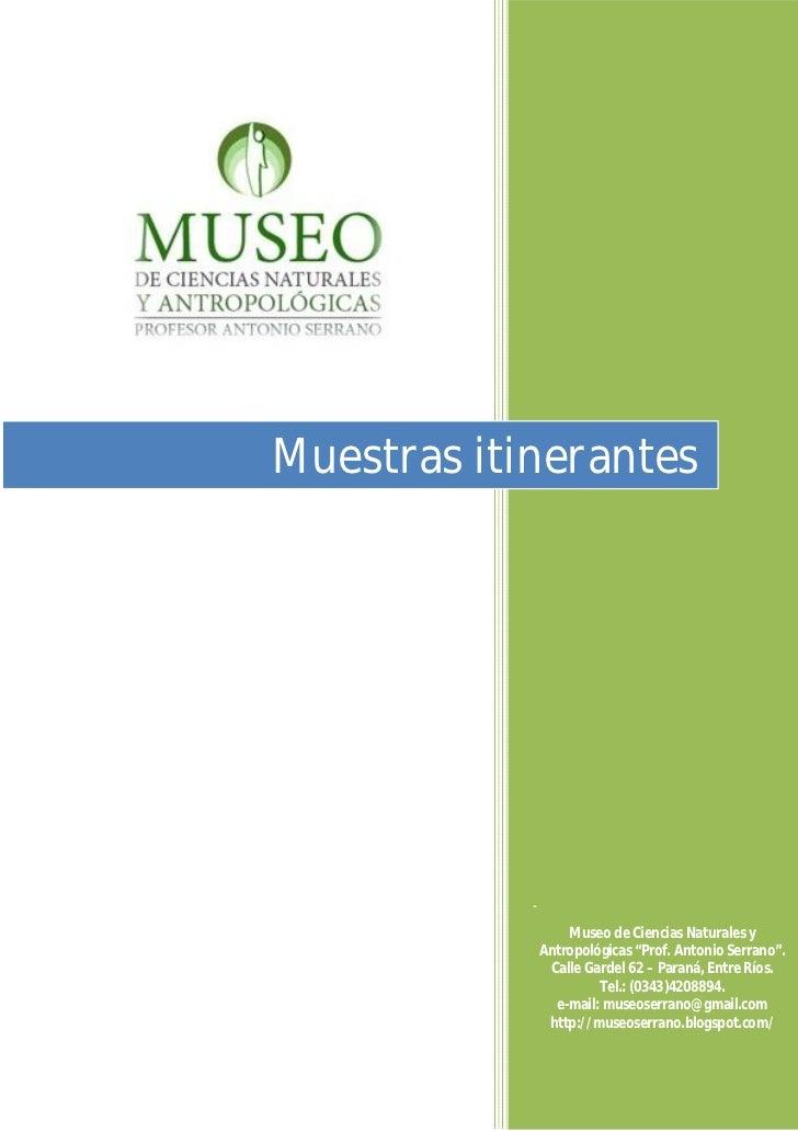 01/01/2011             Muestras itinerantes                         -                                 Museo de Ciencias Na...