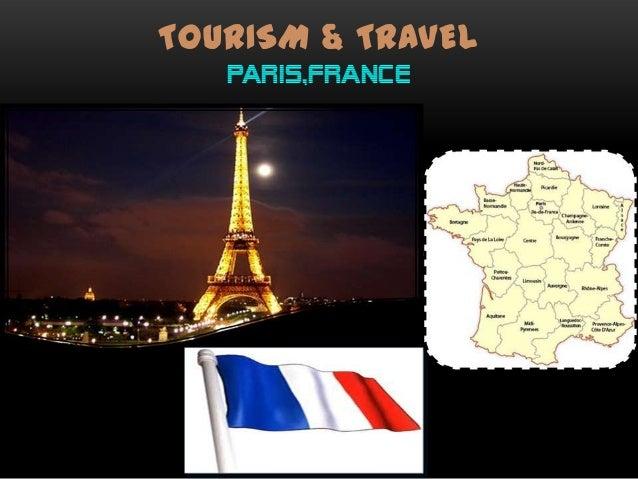 TOURISM & TRAVEL PARIS,FRANCE