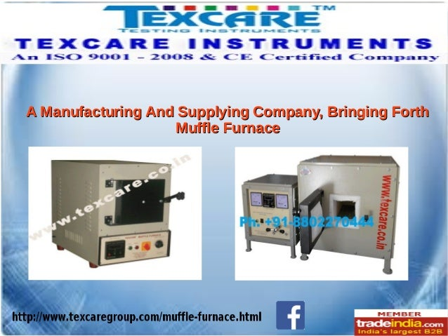 Electric Muffle Furnace Exporter, Manufacturer, TEXCARE INSTRUMENTS, New Delhi