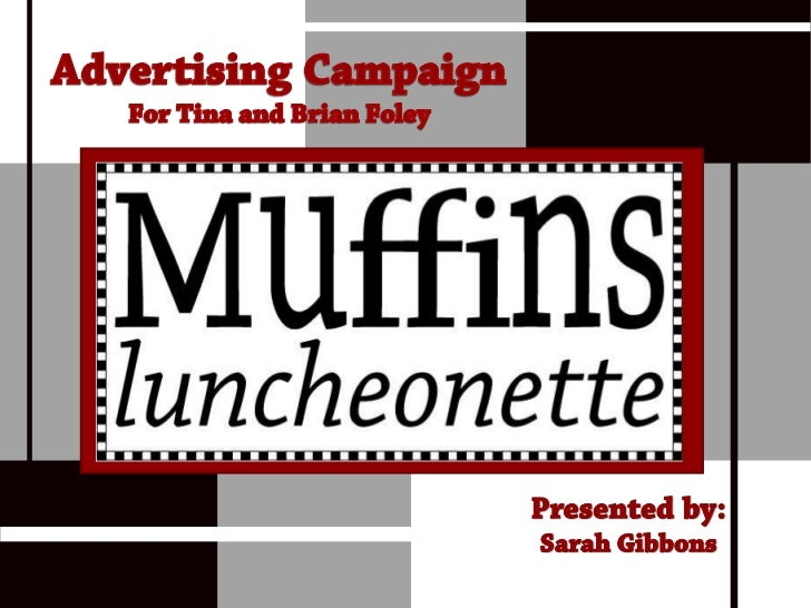 Muffins advertising campaign