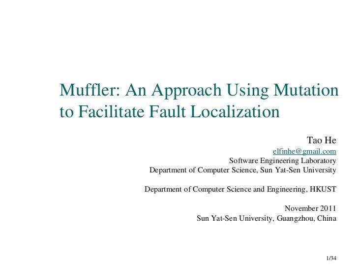 Muffler: An Approach Using Mutationto Facilitate Fault Localization                                                       ...