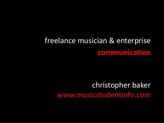 christopher baker www.musicstudentinfo.com freelance musician & enterprise communication